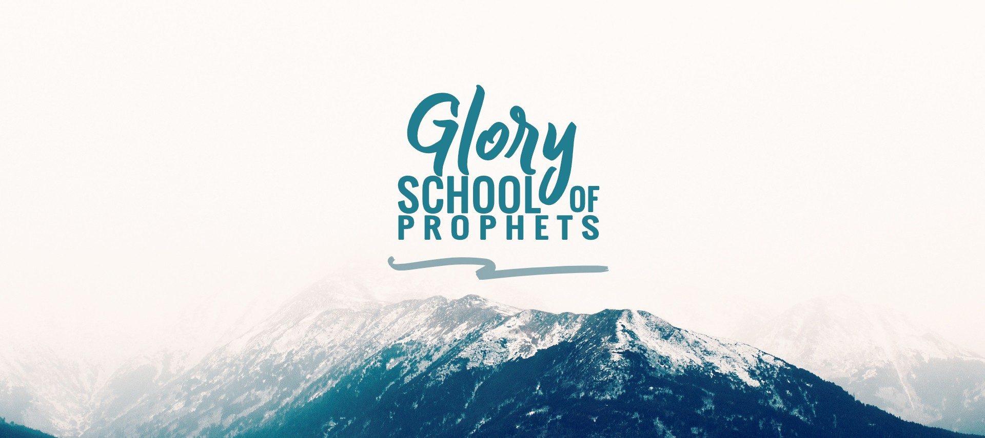 Glory School of Prophets 2019