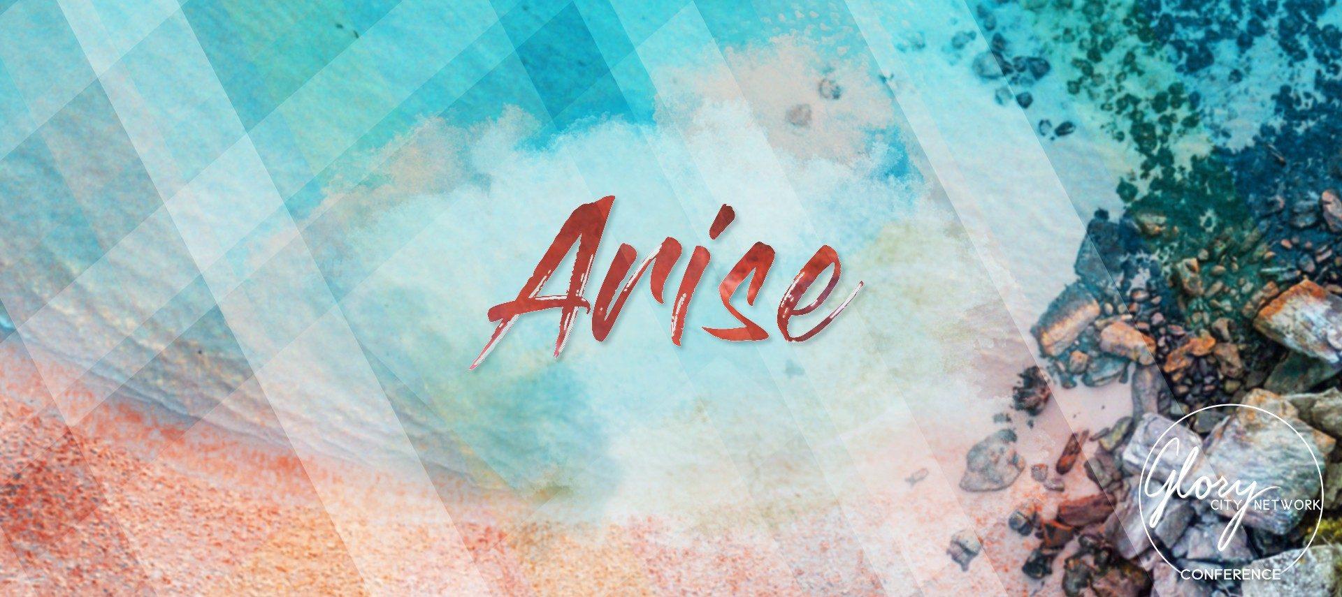 Arise | GCN 2019
