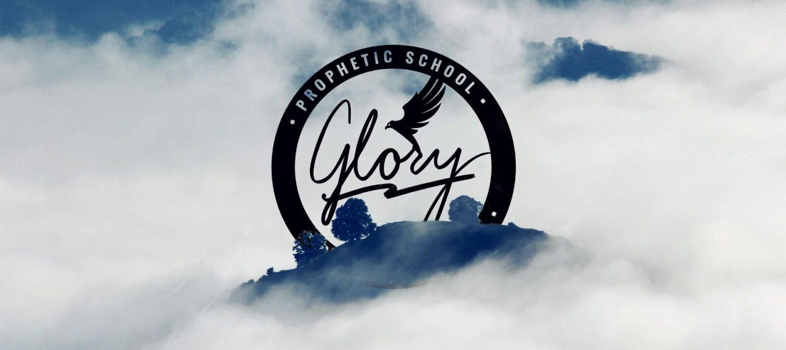 Glory Prophetic School 2020